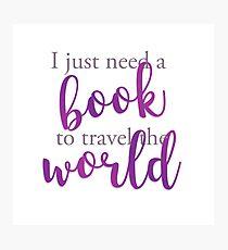 I just need a book to travel the world Lámina fotográfica