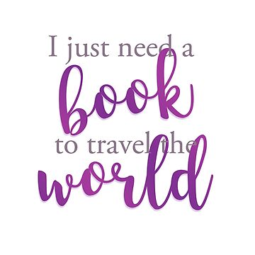 I just need a book to travel the world de imaginadesigns