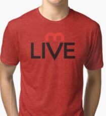 Live. Laugh. Love. Tri-blend T-Shirt