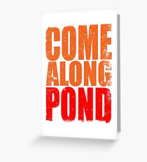 Come Along Pond Greeting Card