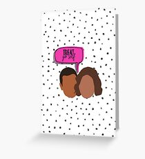 Treat Yo Self - Tom Haverford and Donna Meagle Greeting Card