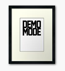 DEMO MODE BLACK Framed Print