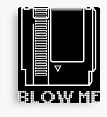 Blow Me (Video Game Cartridge) Canvas Print