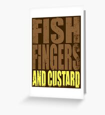 Fish Fingers and Custard Greeting Card