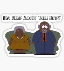 South Park- Ima Need About Tree Fiddy Sticker