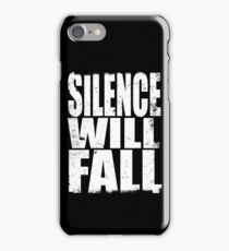 Silence will Fall iPhone Case/Skin