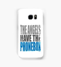 The Angels have the PhoneBox Samsung Galaxy Case/Skin