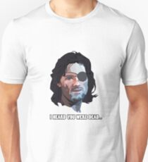 Snake Plissken, I heard you were dead... Unisex T-Shirt