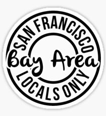 Bay Area Locals Only Sticker
