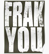 FRAK YOU Poster