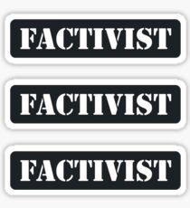 FACTIVIST FACT Sticker