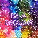 I am a Dreamer by brunaashby