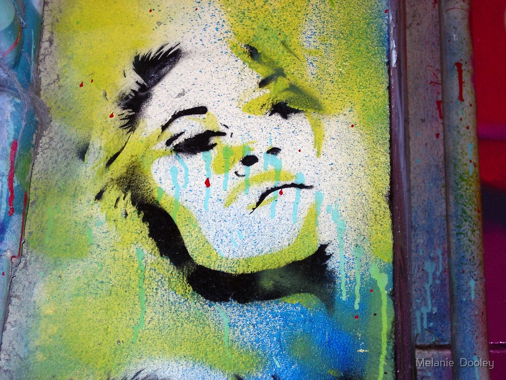 Street Art by Melanie  Dooley