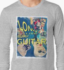 LONG LIVE SURF GUITAR Long Sleeve T-Shirt