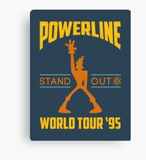 Powerline Stand Out World Tour '95 Canvas Print