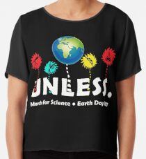 Cool außer März Science Earth Day 2017 Chiffontop