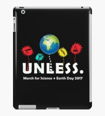 Cool Unless March Science Earth Day 2017 iPad Case/Skin