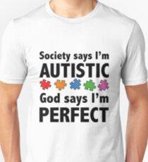 Autism t-shirt God says I'm perfect Unisex T-Shirt