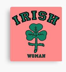 IRISH WOMAN! Canvas Print