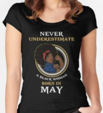 Never Underestimate A Black Woman Born In May Women's Fitted Scoop T-Shirt