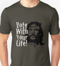 Vote with Your Life - che-jesus T-Shirt