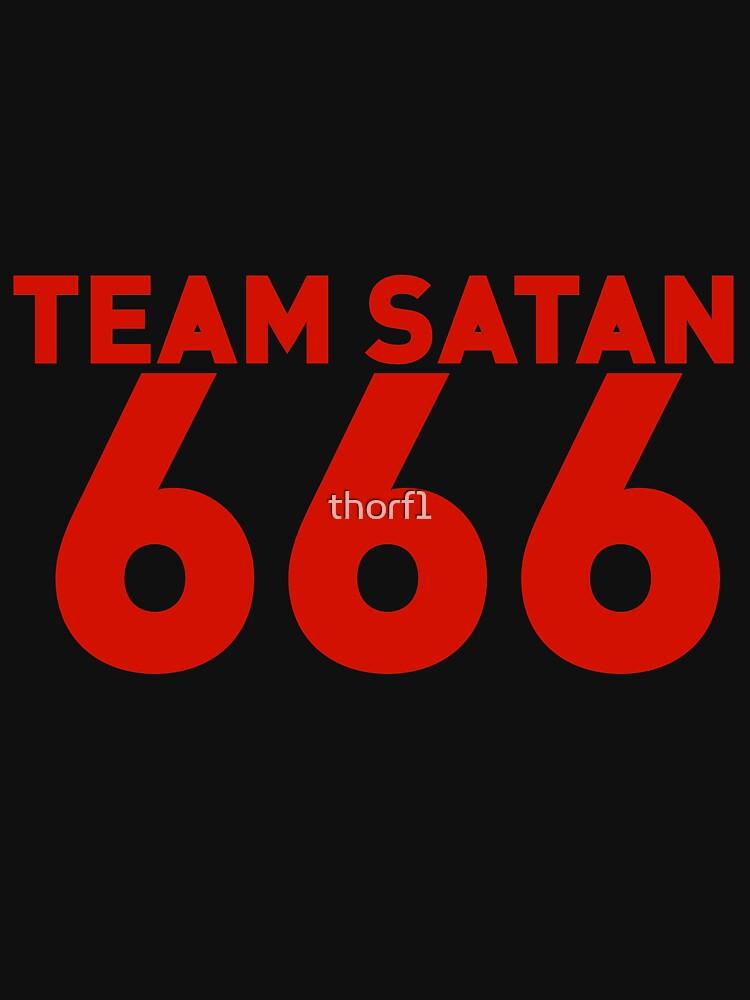 Team Satan 666 Unisex T Shirt By Thorf1 Redbubble