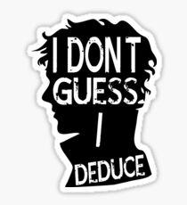 I Dont Guess Sticker