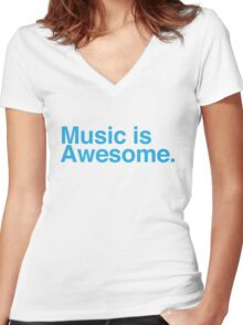 music is awesome Women's Fitted V-Neck T-Shirt