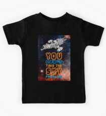 You cant take the sky from me! Kids Tee