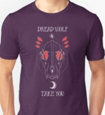 Dread Wolf Take You T-Shirt