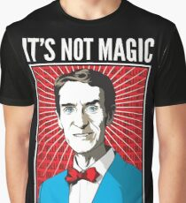 Bill Nye - It's Not Magic, It's Science Graphic T-Shirt