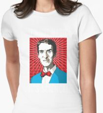 Bill Nye - It's Not Magic, It's Science Womens Fitted T-Shirt