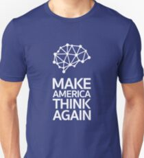 Make America Think Again T-Shirt