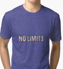 No limits Tri-blend T-Shirt
