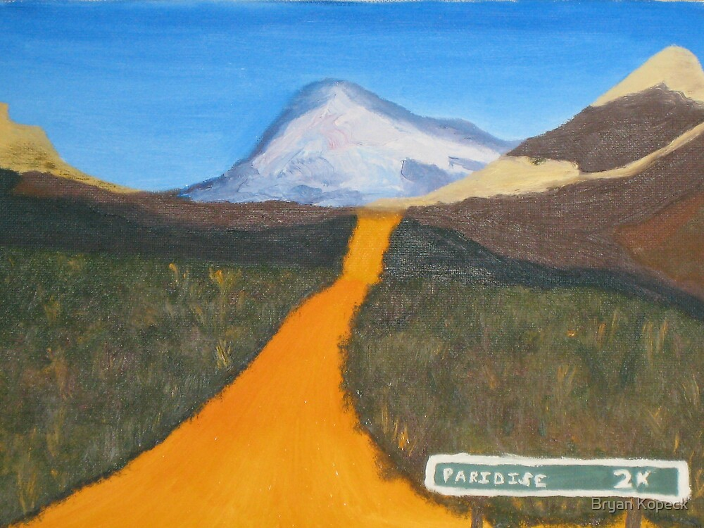 Road to Paradise by Bryan Kopeck
