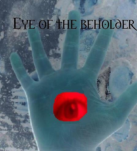 Eye of the beholder by Shadowxx