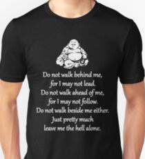 Do Not Walk Behind Me Unisex T-Shirt