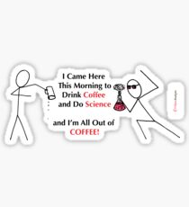 All Out of Coffee Sticker