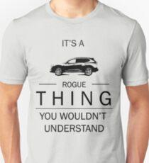 Its a Rogue Unisex T-Shirt