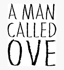A man called Ove Photographic Print