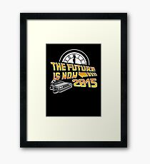 The Future is Now (Back to the Future) Framed Print