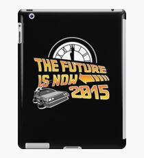 The Future is Now (Back to the Future) iPad Case/Skin