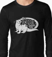 You Gotter Be Kiddin' Me! Long Sleeve T-Shirt