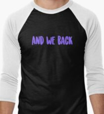 And we back | Chance the Rapper T-Shirt