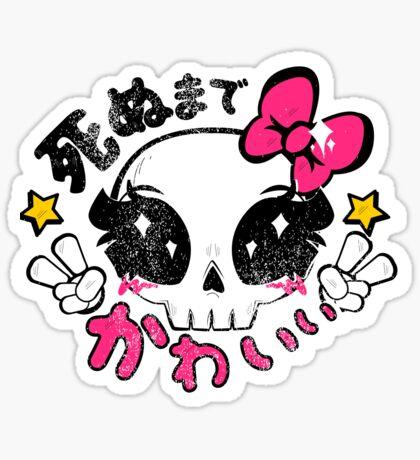 Kawaii Till Die Sticker