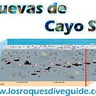 «Dive Site Diagram The Cuevas Cayo Sal.» de losroquesdive