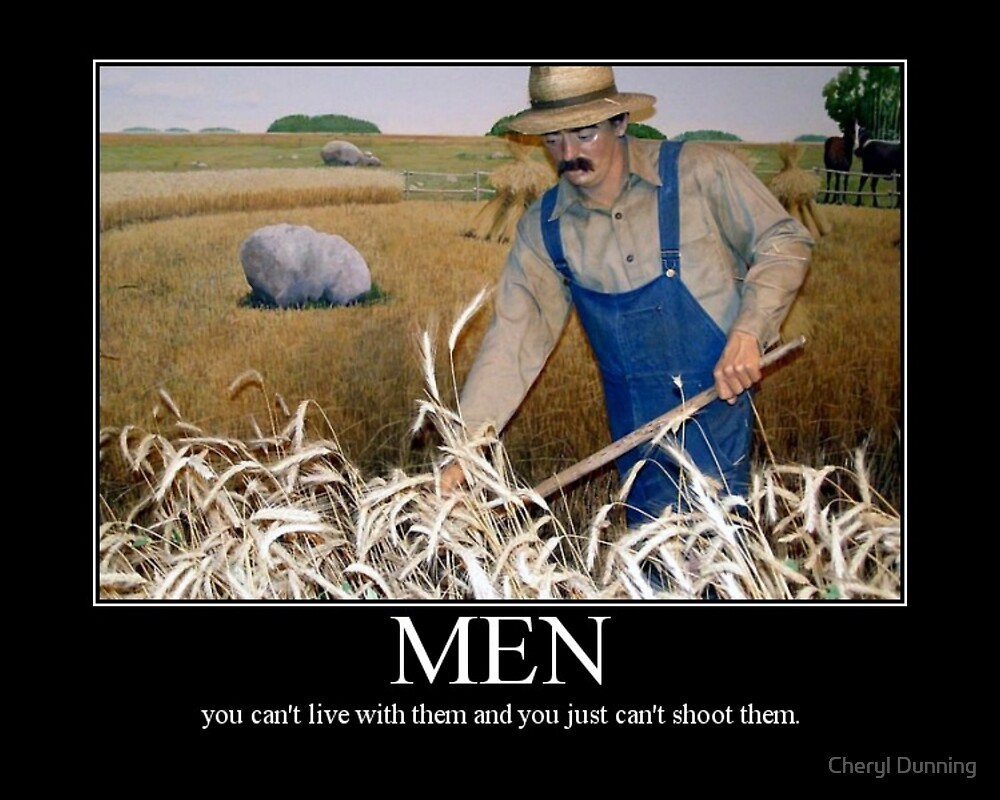 Men.... by Cheryl Dunning