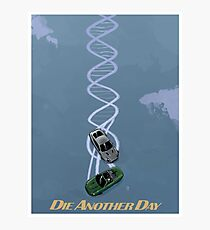 DIE ANOTHER DAY art print Photographic Print