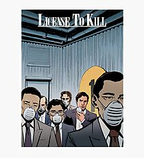 LICENSE TO KILL art print Photographic Print
