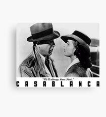 Casablanca - We'll always have Paris Canvas Print